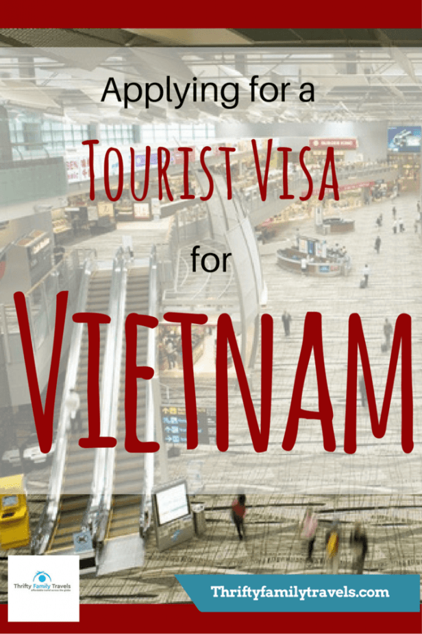 How to obtain a Vietnam Tourist Visa - Thrifty Family Travels