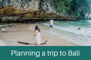 Planing a trip to Bali