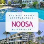 The Best Family Accommodation in Noosa
