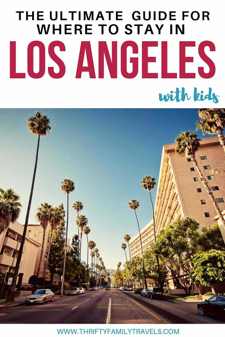 Best LA Hotels with kids