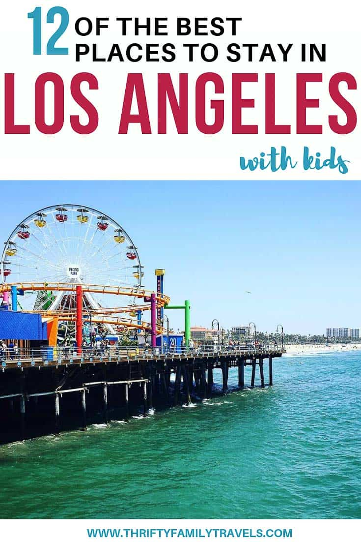 Where to stay in La with kids