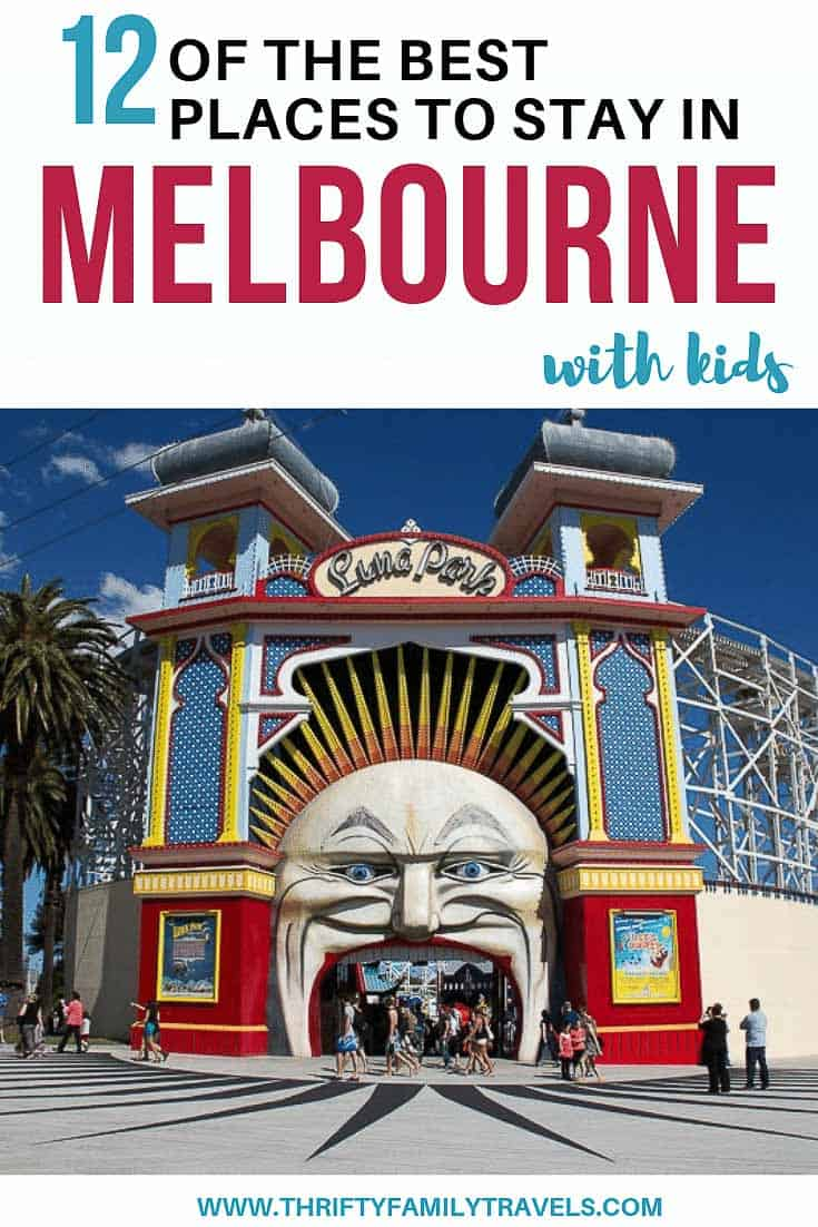Where to stay in Melbourne with kids