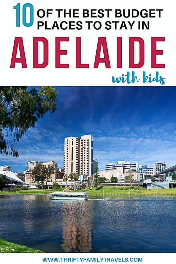 Best Adelaide Family Accommodation on a Budget