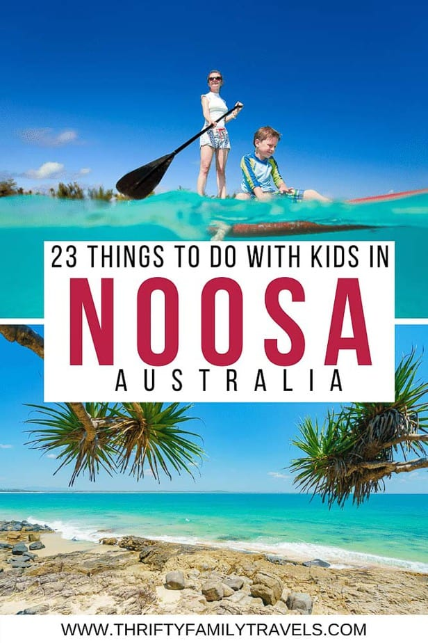 Best things to do in Noosa with Kids