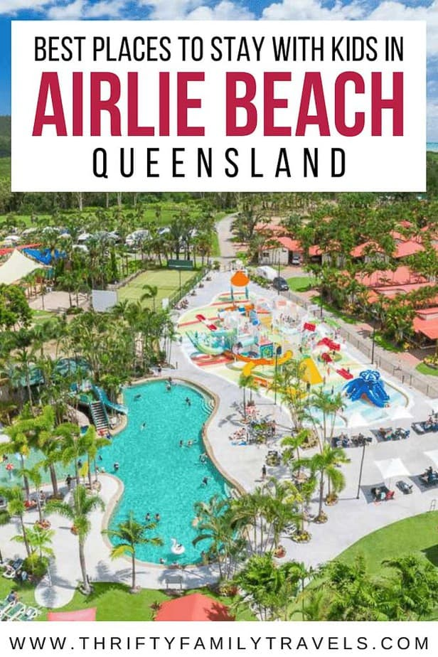 Where to Stay in Airlie Beach with Kids